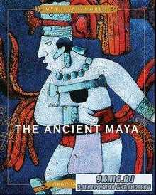 The Ancient Maya (Myths of the World)