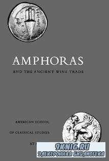 Amphoras and the Ancient Wine Trade(Agora Picture Book 6)