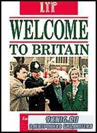 Welcome To Britain (Добро пожаловать в Британию)