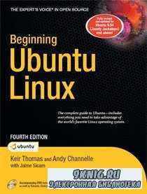 Beginning Ubuntu Linux: From Novice to Professional, Fourth Edition