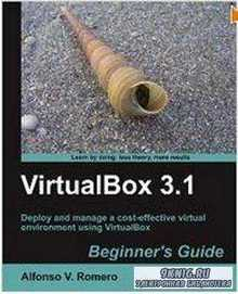 VirtualBox 3.1: Beginner's Guide