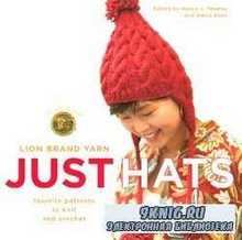 Just Hats: Favorite Patterns to Knit and Crochet