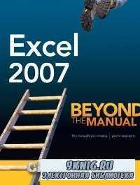 Excel 2007 Beyond The Manual.