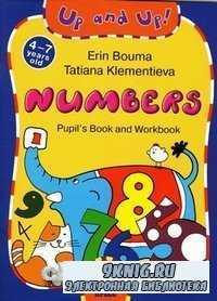Numbers. Pupil's Book and Workbook / Цифры: игровой курс английского языка ...