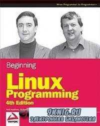 Beginning Linux Programming 4th Edition.