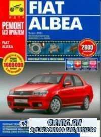 Fiat Albea. Выпуск с 2005 г. Руководство по эксплуатации, техническому обсл ...