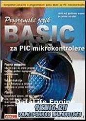 Programming PIC Microcontrollers in BASIC