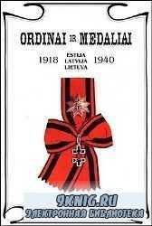 Ordinai ir medaliai Estija Latvija Lietuva 1918-1940