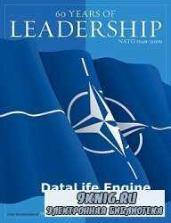 60 Years of Leadership: NATO 1949-2009