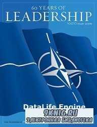 60 Years of Leadership: NATO 1949-2009