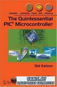 The Quintessential PIC® Microcontroller (Computer Communications and Networ ...