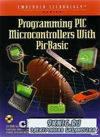 Programming PIC Microcontrollers with PICBASIC.