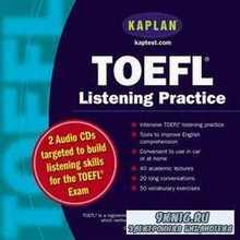 Kaplan Publishing - TOEFL Listening Practice (аудиокнига)