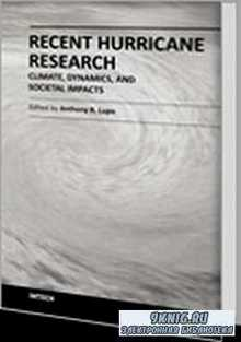 Recent Hurricane Research - Climate, Dynamics, and Societal Impacts