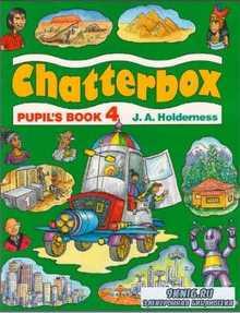 Strange D, Holderness J. - New Chatterbox. Level 4. beginners, elementary