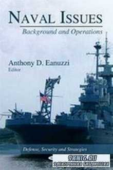 Naval Issues: Background and Operations