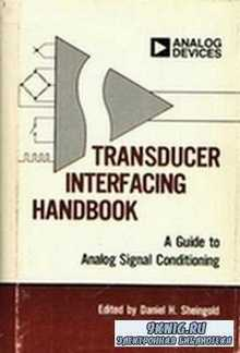 Daniel.H- Transducer Interfacing Handbook: A Guide to Analog Signal Conditi ...