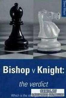 Bishop versus Knight, The Verdict