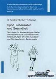 Sport, Lebensalter und Gesundheit