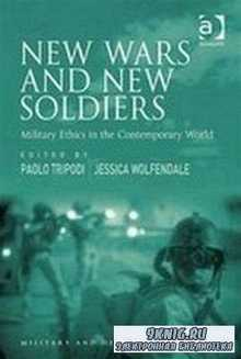 New Wars and New Soldiers (Military and Defence Ethics)