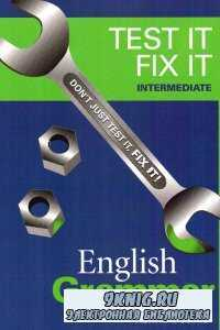 Test It Fix It - Intermediate. English Grammar