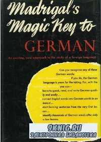 Madrigal's Magic Key to German