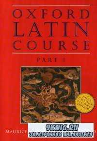 Oxford Latin Course. Part I & Part II