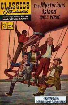 Jules Verne. Classics illustrated - The Mysterious Island.