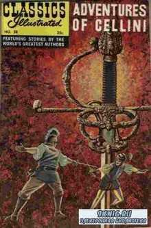 . Classics illustrated - Adventures of Cellini.