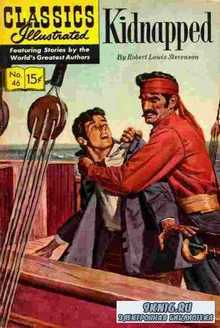 Robert Louis Stevenson. Classics illustrated - Kidnapped.