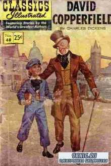 Charles Dickens. Classics illustrated - David Copperfield.