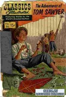 Mark Twain. Classics illustrated - The Adventures of Tom Sawyer.