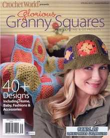 Glorious Granny Squares - Spring 2012