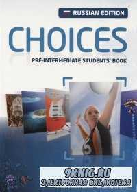 Choices. Pre-Intermediate Students book