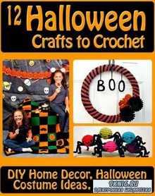 12 Halloween Crafts to Crochet DIY Home Decor Halloween Costume Ideas and M ...