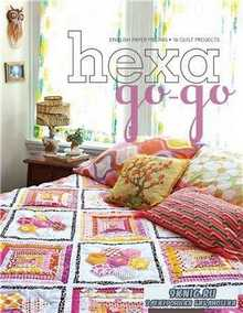 Hexa-Go-Go: English Paper Piecing 16 Quilt Projects