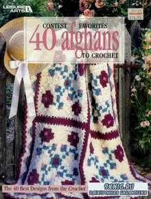 Contest Favorites 40 Afghans to Crochet