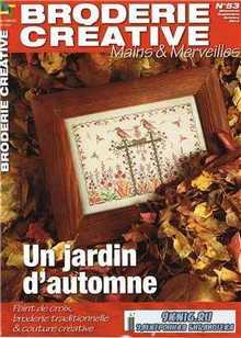Mains & Merveilles Broderie Creative, Un jardin d automne №53 2013