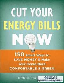 Bruce Harley - Cut Your Energy Bills Now
