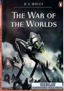 Wells Herbert - The War of the Worlds (Адаптированная аудиокнига)