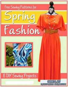 Free Sewing Patterns for Spring Fashion 8 DIY Sewing Projects