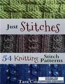 Just Stitches: 54 Knitting Stitch Patterns