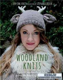 Woodland Knits: Over 20 enchanting tales from heart of the forest