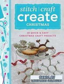 Stitch/Craft Create Christmas: 18 Quick & Christmas Projects