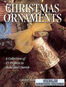 Christmas Ornaments: A Collection of 25 Projects to Make and Cherich