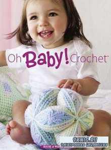 Oh Baby! Crochet