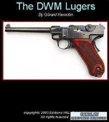 Gerard Henrotin - The DWM Lugers (2003)