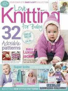 Love Knitting for Baby — May 2017