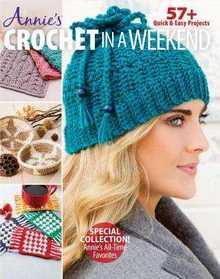 Annie's Crochet in a Weekend, Fall 2017