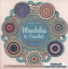Haafner Linssen - Mandalas to Crochet: 30 Great Patterns